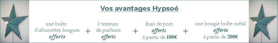 bandeau turquoise offre : vos avantages Hypos�<br /> 1 bo�te d'allumettes offerte, 3 testeurs de parfums offerts, frais de port offerts � partir de 100�, une bougie bo�te m�tal offerte � partir de 200�
